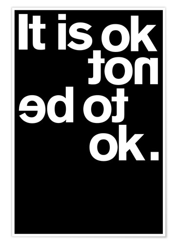 Premiumposter It is ok not to be ok.