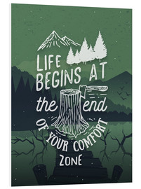 PVC-tavla  Life begins at the end of your comfort zone - dear dear