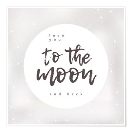 Poster  Love you (to the moon and back) - Typobox