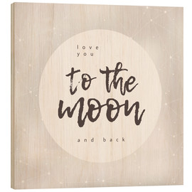 Trätavla  Love you (to the moon and back) - Typobox