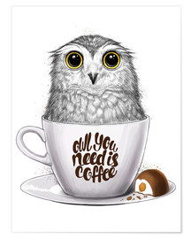 Premiumposter Owl you need is coffee