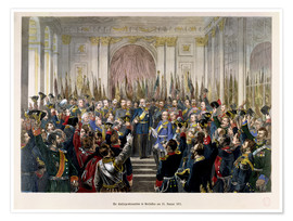 Premiumposter The Proclamation of Wilhelm as Kaiser of the new German Reich