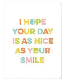 Poster As nice as your smile