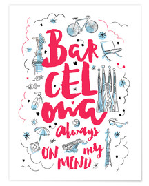 Premiumposter  Barcelona always on my mind - Nory Glory Prints