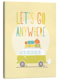 Canvastavla  Let's go anywhere - Typobox