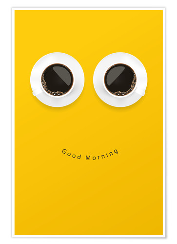 Premiumposter Good morning, coffee