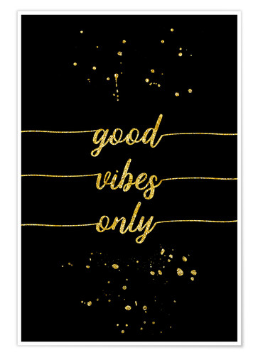 Premiumposter TEXT ART GOLD Good vibes only