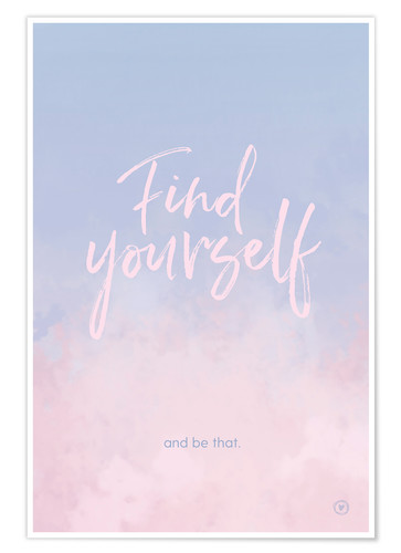 Premiumposter Find yourself