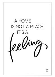 Poster  A home is... - m.belle