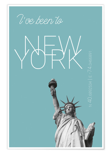 Premiumposter Popart New York Statue of Liberty I have been to Color: Light blue