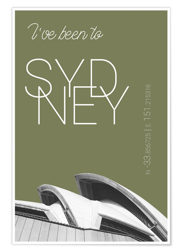 Premiumposter Popart Sydney Opera I have been to Color: Calliste Green