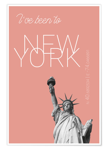 Premiumposter Popart New York Statue of Liberty I have been to Color: blooming dahlia
