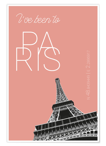 Premiumposter Popart Paris Eiffel Tower I have been to Color: blooming dahlia