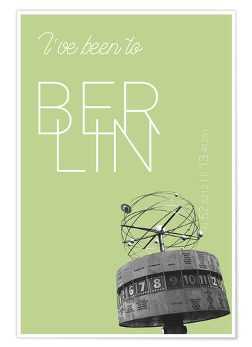 Premiumposter Popart Berlin World Clock I have been to Color: Salad