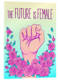 Akrylglastavla  The future is female