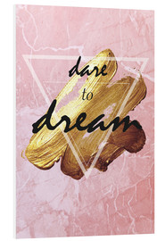 PVC-tavla  Dare to dream - Typobox