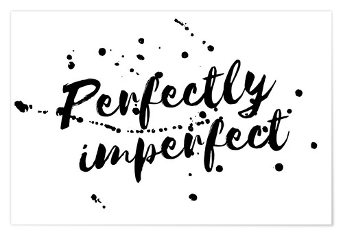 Premiumposter perfectly imperfect