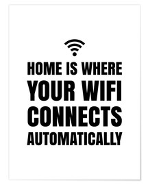 Premiumposter  Home is Where Your Wifi Connects Automatically - Creative Angel