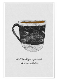 Poster  I like big cups and I cannot lie - Orara Studio