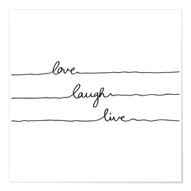 Premiumposter Love Laugh Live