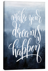 Canvastavla  Make your dreams happen - Typobox
