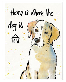 Premiumposter  Home is where the dog is - Anne Tavoletti