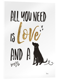 Akrylglastavla  All you need is love and a dog - Veronique Charron