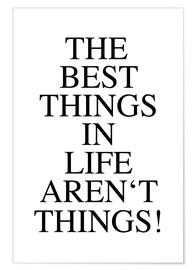 Poster The best things in life aren´t things