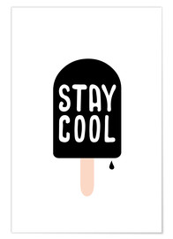 Premiumposter stay cool