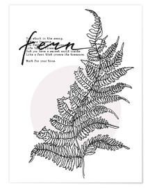 Premiumposter Wait for your time like a Fern